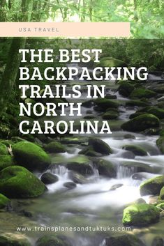 Backpacking in NC: 3 best North Carolina backpacking trips near Asheville