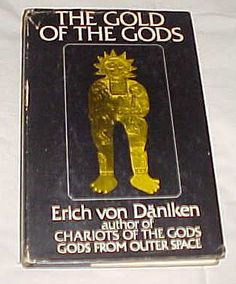 The Gold of the Gods by Erich Von Daniken http://www.amazon.com/dp/B008C9PMHC/ref=cm_sw_r_pi_dp_vYQyvb1SBKVKJ