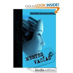 #Kindle MENTES VACÍAS - De: Maribel Romero Soler  