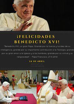 ¡Felicidades Benedicto XVI! 16 de abril