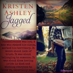 Jagged by Kristen Ashley Book Memes, Book Quotes, Kristen Ashley Books, Colorado Mountains, Romantic Quotes, Dream Guy, Romance Books, Bestselling Author, Teaser