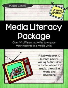 Media Literacy Package - Help your students navigate their media saturated world with over 10 activities! Perfect for grades 5-9. ($)