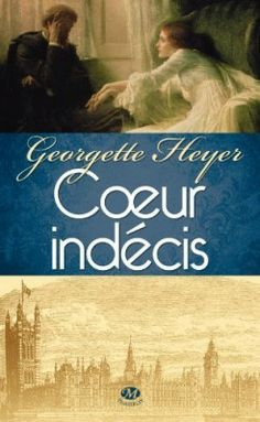 Buy Coeur indécis by Francine De Courson, Francine/Tanguy De Courson, Georgette Heyer and Read this Book on Kobo's Free Apps. Discover Kobo's Vast Collection of Ebooks and Audiobooks Today - Over 4 Million Titles! Georgette Heyer, Testament, Audiobooks, Writer, Ebooks, Novels, Sayings, Reading, Regency