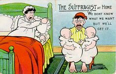 Yet another appalling anti-suffrage postcard, portraying suffragettes as ugly, bad mothers, and abusive wives.