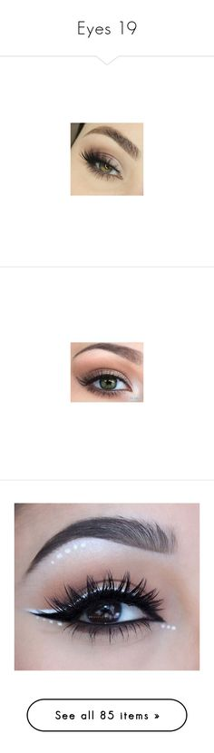 """Eyes 19"" by o-hugsandkisses-x ❤ liked on Polyvore featuring beauty, eyes, beauty products, makeup, lip makeup, lipstick, eye makeup, false eyelashes, maquiagem and backgrounds"
