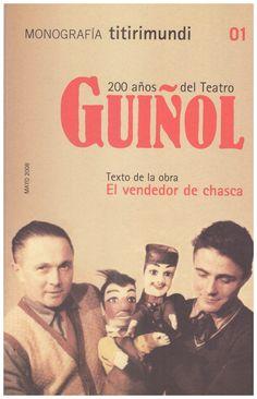 200 años del Teatro Guiñol Autor/es: Antoranz, María / Asociación Cultural Festival Titirimundi de Segovia