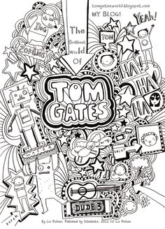 Tom Gates colouring sheet World Book Day Costumes, Book Week Costume, Diary Book, Art Diary, Tom Gates, Children's Book Week, Graffiti Doodles, Coloring For Kids, Colouring