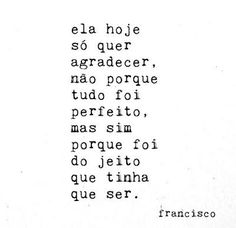 Mulheres Auxiliadoras: ASSIM É! The Words, More Than Words, Words Quotes, Life Quotes, Sayings, Favorite Quotes, Best Quotes, Coaching, Laura Lee
