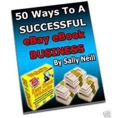 50 Ways to a successful ebay ebook business (Kindle Edition)  http://macaronflavors.com/amazonimage.php?p=B004V49IC2  B004V49IC2