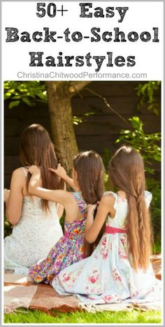 50+ Easy Back-to-School Hairstyles; Roundup of YouTube video tutorials