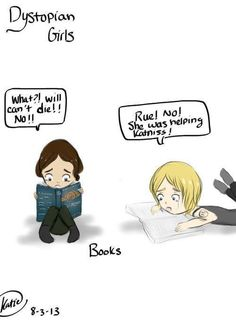 Katniss reading Divergent and Tris reading The Hunger games<---- I've pinned this before but I never even noticed that oh my god I feel like such an idiot