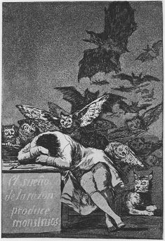 """Goya's """"The Sleep of Reason Produces Monsters"""".  I remember sketching this in my romanticism class.  Love."""