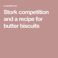 Stork competition and a recipe for butter biscuits Stork Recipes, South African Recipes, Butter Recipe, Biscuit Recipe, Baking Tips, Tray Bakes, Peanut Butter, Competition, Biscuits