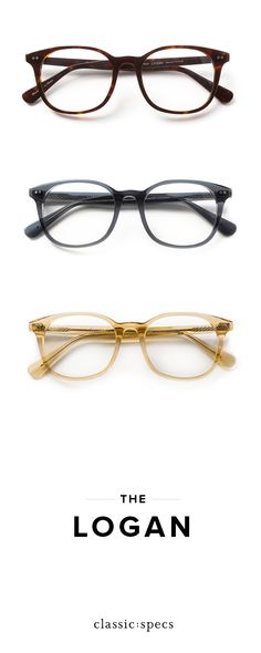 meet the logan, a classic frame shape dedicated to their favorite makers and creators. | {classicspecs.com}