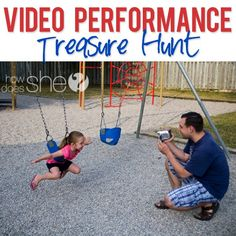 Catch those hilarious things your kids do on video- with a treasure map and a hunt around the neighborhood, stopping along the way to videotape their performances!