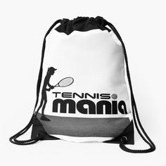 'Tennis Mania' Drawstring Bag by bogibg Backpack Bags, Drawstring Backpack, Tote Bag, Chiffon Shirt, Chiffon Tops, Young Fathers, Inspirational Quotes Wallpapers, Zipper Pouch