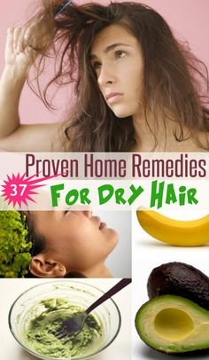 37 Proven Home Remedies for Dry Hair