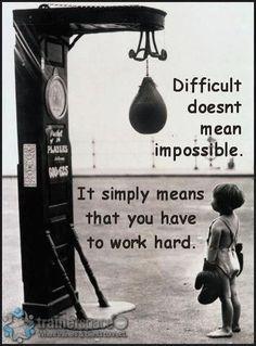 Work hard, train hard, get results!