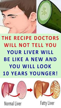 THE RECIPE DOCTORS WILL NOT TELL YOU YOUR LIVER WILL BE LIKE A NEW AND YOU WILL LOOK 10 YEARS YOUNGER! #health #doctors #fitness #diy #recipe #remedy #cure #healthy