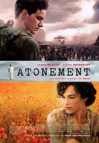 Atonement. The book was way better then the movie - but.....I still loved the movie.