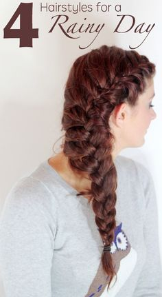 Just a few simple ideas to contain your hair on a rainy day!