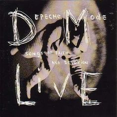 Depeche Mode - Live-Songs of Faith and Devotion