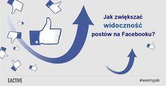 Widoczność postów na Facebooku można bezpłatnie zwiększać! Sprawdź jak.