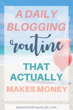 A Daily Blogging Schedule That Will Actually Help You Make Money