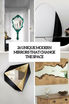 Loft Ideas:  26 Unique Modern Mirrors That Completely Change The Space