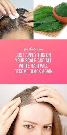 Just Apply This On Your Scalp And All White Hair Will Become Black Again - Health Longevity Health And Fitness Articles, Health And Nutrition, Fitness Tips, Diy Organizer, Natural Health Remedies, Natural Cures, Health And Beauty Tips, Health Tips, Glowing Skin Diet