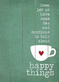 Happy Thoughts (Are the Result of Godly Contentment) – Stepping Into a Purposeful, Faith-Driven Life Tea Art, My Cup Of Tea, Happy Thoughts, Wall Signs, Beautiful Words, Beautiful Things, Wise Words, Tea Cups, Encouragement