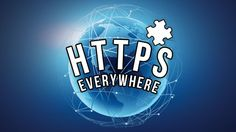HTTPS Everywhere Keeps Your Personal Information Safe on Over 1,400 Sites, Available for Firefox and Chrome