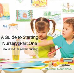 Please don't leave me! A Guide to Starting Nursery: Part One How to find a nursery?