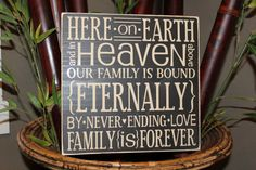 Here on Earth, Heaven above, bound Eternally, never ending love, family is forever, Family, Sign, Subway, Style HM36 on Etsy, $20.00