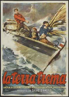 """La terra trema - Luchino Visconti 1948 -- """"A Sicilian fishing village tries to gain independence from northern entrepreneurs."""""""