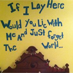 Lyrics to songs above bed.. Good idea!