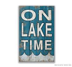 Wooden On Lake Time sign Lake decor Lake plaques Lakehouse decor Cabin decor Cabin signs Lake gifts Lake wall art typography lake signs