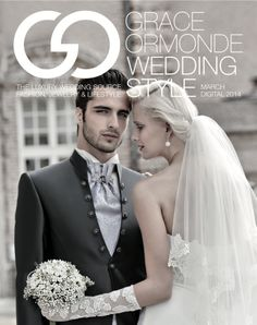 March Digital 2014  Available on iTunes Newsstand. http://bit.ly/wsm-itunes Grace Ormonde Wedding Style Magazine