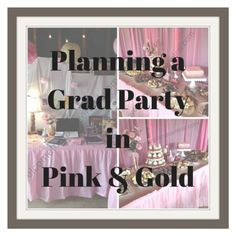 Pink and Gold Graduation Party Ideas