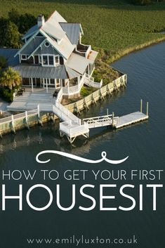 How to get your first housesitting assignment