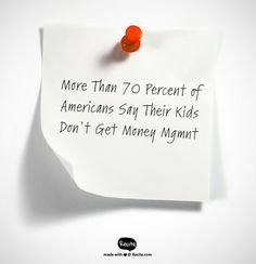 Of the 28 countries polled, Americans rank last in how prepared we think or children are to manage their money. You?