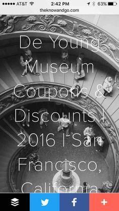 http://www.theknowandgo.com/de-young-museum-coupons-discounts #deyoungmuseum #coupons #discounts #travel #vacation #california #theknowandgo