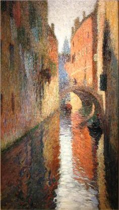 Canal in Venice ~ Henri-Jean Guillaume Martin (1860 -1943), renowned French impressionist painter.