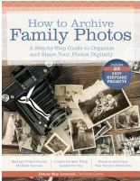 A list of 25 keepsake projects to create with digital family photos, from the author of How To Archive Family Photos.