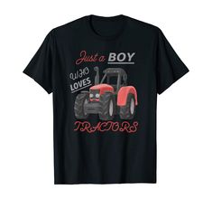Amazon.com: Just A Boy Who Loves Tractors Kids Farm or Cute Farming Fun T-Shirt: Clothing