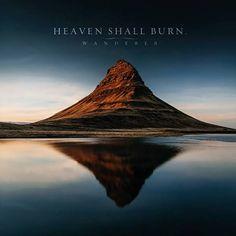Musician: Heaven Shall Burn  Album Title: Wanderer  Genre/ Subgenre: Melodic death metal/ Metalcore  Label: Century Media  Release Date: S...
