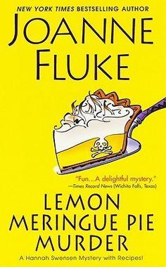 Lemon Meringue Pie Murder (Hannah Swensen Mysteries) by Joanne Fluke Joanne Fluke Books, I Love Books, Good Books, Fluke Recipe, Hannah Swensen, Kensington Books, Kisses Recipe, Quotes For Book Lovers, Thing 1
