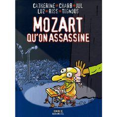 Mozart qu'on assassine