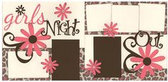 girls' night scrapbook layout