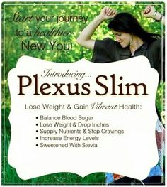 Plexus slim Contact me for more info! Questions? e-mail me at kelayne85@outlook.com Plexus Slim  Independent Ambassador #385851 http://kristencooper.myplexusproducts.com/